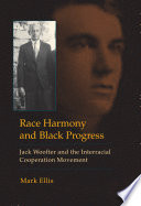 Race Harmony and Black Progress