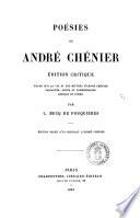 Po  sies de Andr   Ch  nier   tude sur la vie et les   uvres d Andr   Ch  nier     par L  Becq de Fouqui  res