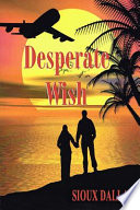Desperate Wish