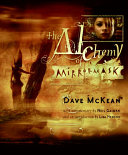 The Alchemy Of MirrorMask : making the movie, providing drawings, still...