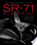 The Complete Book of the SR 71 Blackbird