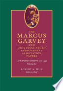 The Marcus Garvey and Universal Negro Improvement Association Papers  Volume XI