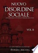 Nuovo Disordine Sociale  Gnosticismo e Potere  L Origine del Male
