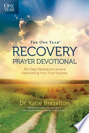 The One Year Recovery Prayer Devotional