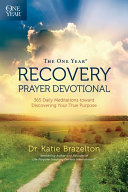 The One Year Recovery Prayer Devotional Book