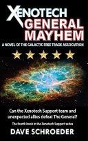 Xenotech General Mayhem