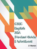 CSEC English SBA Student Guide and Workbook