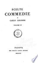 Scelte commedie di Carlo Goldoni  Un curioso accidente   Gl innamorati   L impresario delle Smirne   Il matrimonio perconcorso