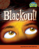 Blackout! Electrical Circuits And Batteries Work And