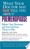 What Your Doctor May Not Tell You About Tm Premenopause