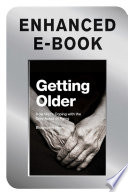 Getting Older Enhanced Edition