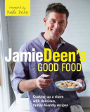 Jamie Deen s Good Food