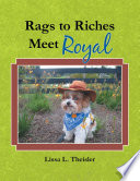 Rags to Riches  Meet Royal