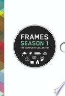 Frames Season 1  The Complete Collection  eBook