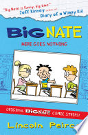 Big Nate Compilation 2  Here Goes Nothing  US edition   Big Nate