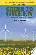 Greed To Green : crisis, which is the greatest threat humanity...