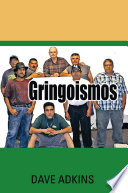 Gringoismos Bilingual Essays in English and Spanish
