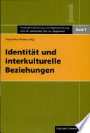 Identität und interkulturelle Beziehungen