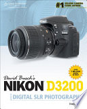 David Busch s Nikon D3200 Guide to Digital SLR Photography