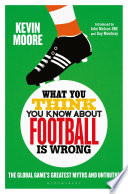 Book What You Think You Know About Football is Wrong
