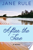 After the Fire Together In This Gem Of A Novel Set
