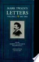 Mark Twain s Letters  Volume 2