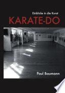 Einblicke in die Kunst Karate Do
