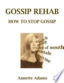 Gossip Rehab  How To Stop Gossip