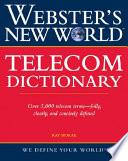 Webster s New World Telecom Dictionary