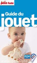 Guide du Jouet 2015 Petit Fut    avec cartes  photos   avis des lecteurs