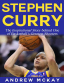 download ebook stephen curry - the inspirational story behind one of basketball\'s greatest shooters pdf epub