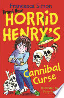 Horrid Henry s Cannibal Curse