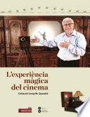 Experi  ncia m  gica del cinema  L   Col  lecci   Josep Queralt
