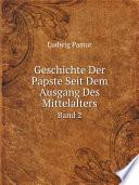 Geschichte Der P pste Seit Dem Ausgang Des Mittelalters