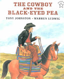 The Cowboy and the Black Eyed Pea