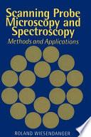 Scanning Probe Microscopy and Spectroscopy