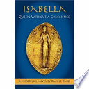 Isabella Called A Jezebel A Sorceress An Adulteress As