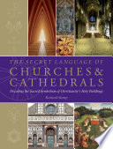 The Secret Language of Churches and Cathedrals Is The Significance Of Those Geometric Figures? Why