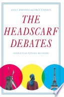 The Headscarf Debates Across The World Those Who Don The
