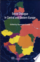 Social Dialogue in Central and Eastern Europe