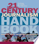 The 21st Century Journalism Handbook