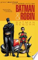 Batman and Robin Vol  1  Batman Reborn