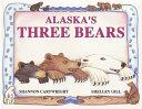 Alaska S Three Bears