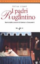 I padri di Rugantino