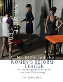 Aunt Rita and the Women's Reform League