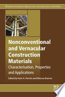 Nonconventional and Vernacular Construction Materials