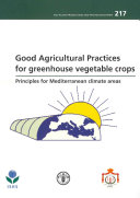 Good Agricultural Practices for Greenhouse Vegetable Crops