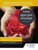 Modern Languages Study Guides  Como Agua Para Chocolate