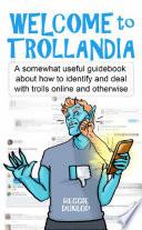 Welcome To Trollandia
