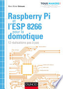 Raspberry Pi et l ESP 8266 pour la domotique